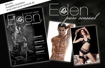 Eden pure   sensual - ein Premium Magazin mit Schwerpunkt Lust, Luxus und Lifestyle