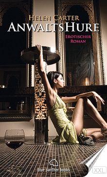 Anwaltshure - Erotische Geschichten für die Lust am Lesen